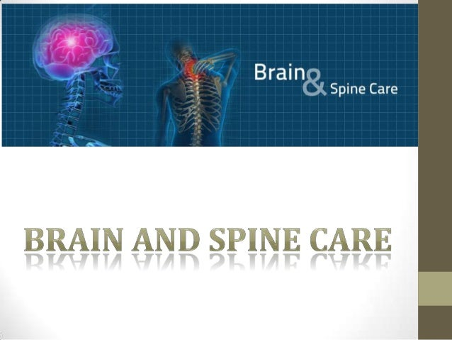 Brain and spine care