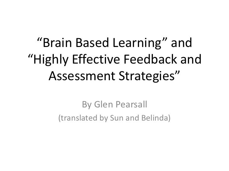 """Brain Based Learning"" and""Highly Effective Feedback and    Assessment Strategies""           By Glen Pearsall     (transla..."