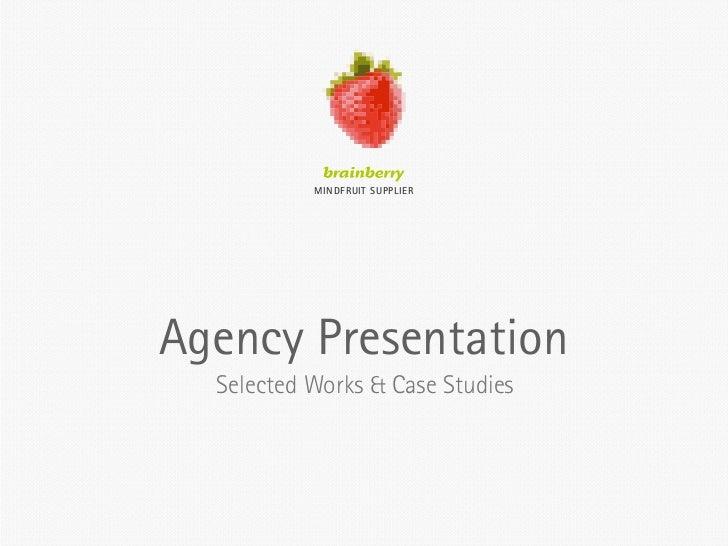 MINDFRUIT SUPPLIER     Agency Presentation   Selected Works & Case Studies