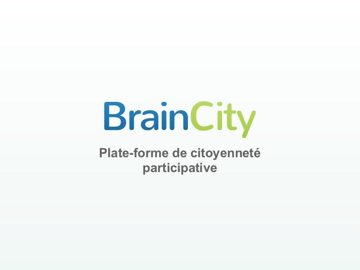 BrainCity introduction Carrefours des Possibles Alsace