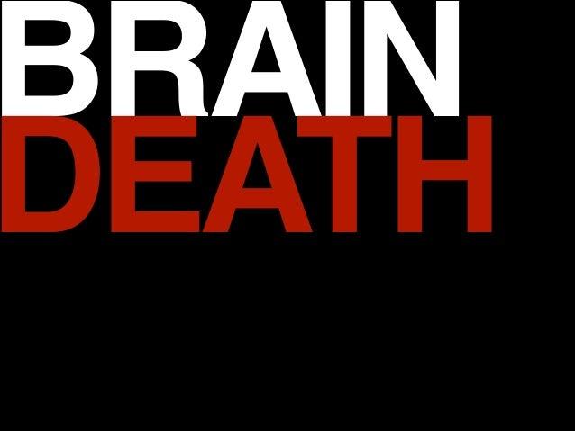 BRAIN! DEATH