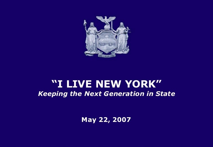 """TITLE SLIDE Title Slide Last Year's Budget January 31, 2007 Title slide May 22, 2007 """" I LIVE NEW YORK"""" Keeping the Next G..."""