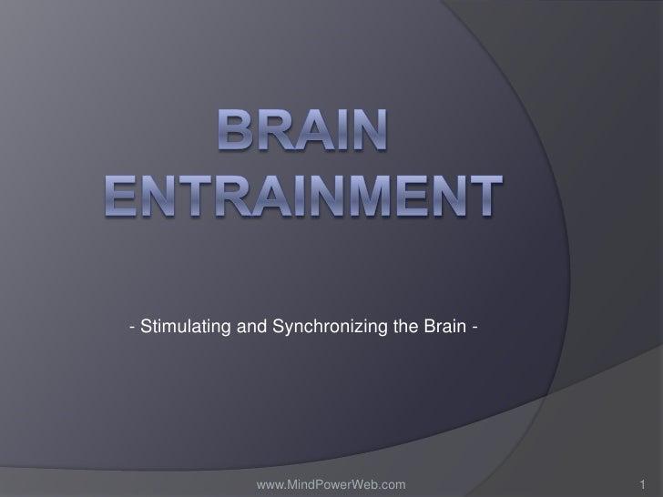 Brain entrainment