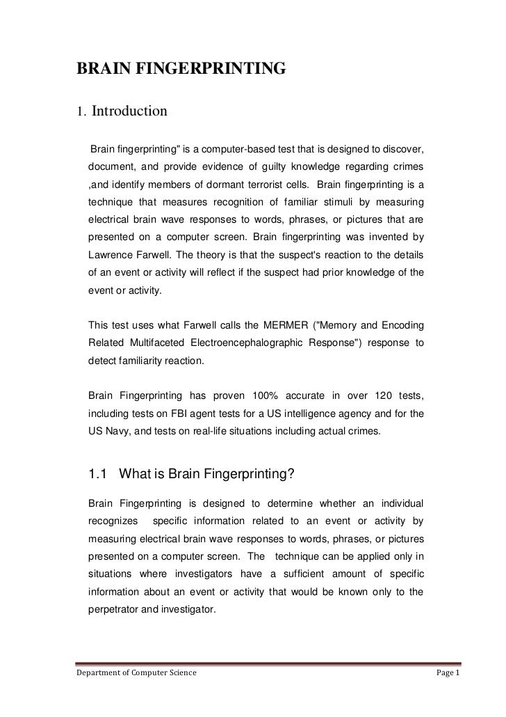 """BRAIN FINGERPRINTING1. Introduction   Brain fingerprinting"""" is a computer-based test that is designed to discover,   docum..."""