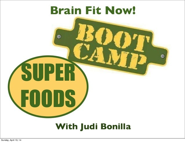 Brain Fit Now! Nutrition Boot Camp