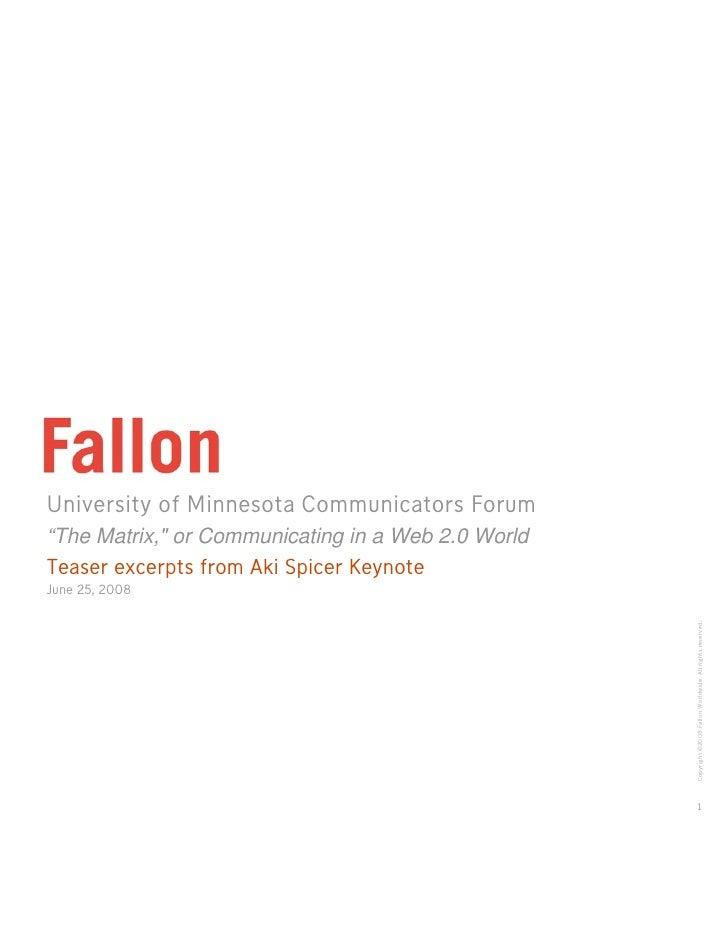 Fallon Brainfood: (Teaser Excerpts) UofM Communicators Forum