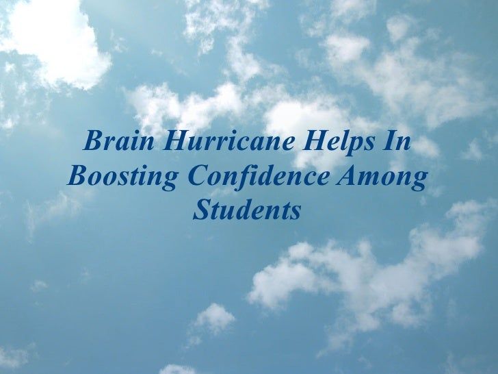 Brain Hurricane Helps In Boosting Confidence Among Students