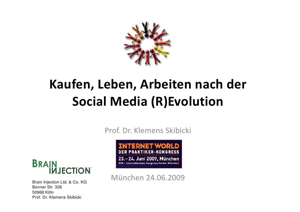 Skibicki Muenchen InernetWorldKongress_Internet2025-Leben, Kaufen, Arbeiten nach der Social Media Revolution [KompatibilitäTsmodus]