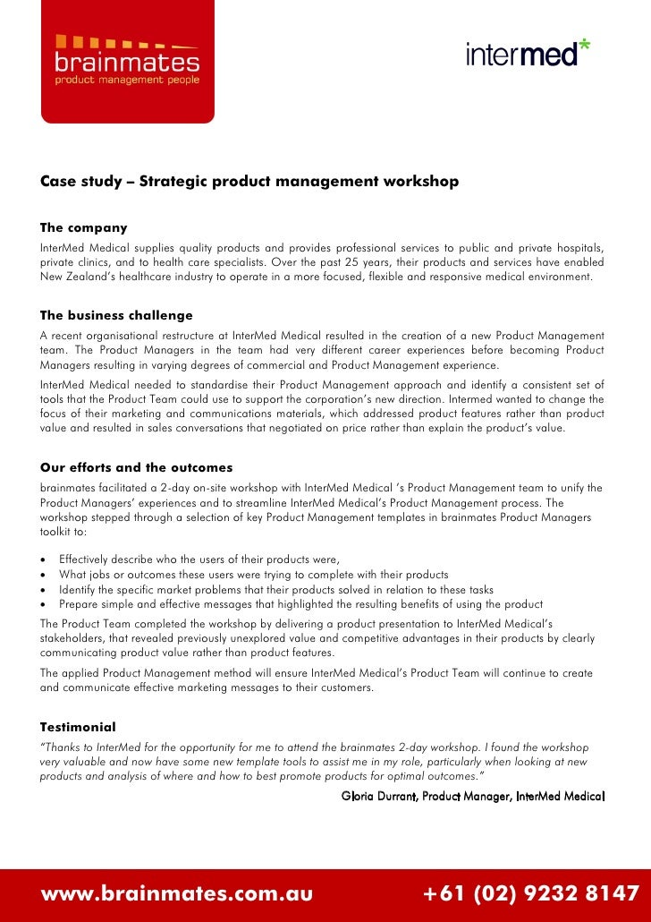 Case study – Strategic product management workshop  The company InterMed Medical supplies quality products and provides pr...