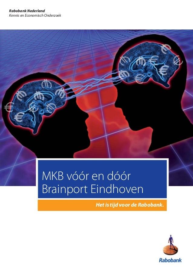 Rabobank NederlandKennis en Economisch Onderzoek                  MKB vóór en dóór                  Brainport Eindhoven   ...