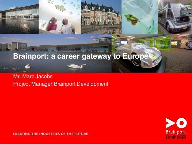 Brainport: a career gateway to Europe