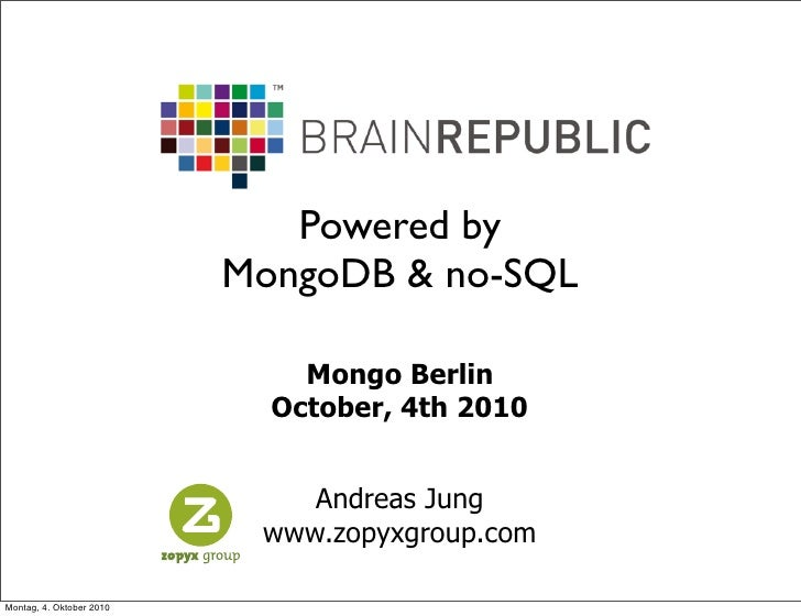 Powered by                           MongoDB & no-SQL                                Mongo Berlin                         ...