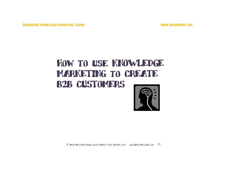 BrainRider Knowledge Marketing Group                                                            www.brainrider.com        ...