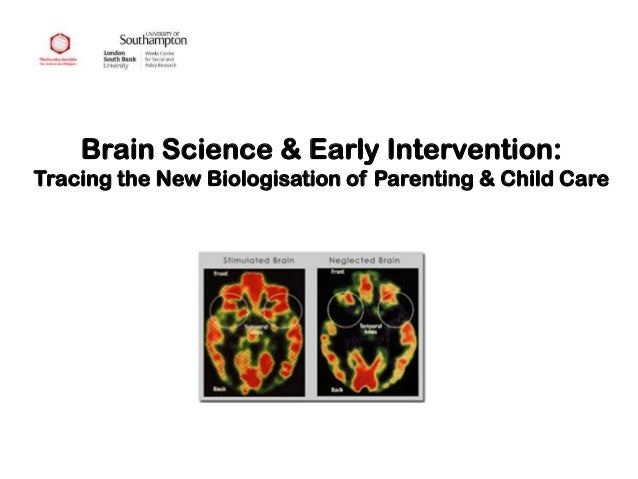 Brain Science & Early Intervention: Tracing the New Biologisation of Parenting & Child Care