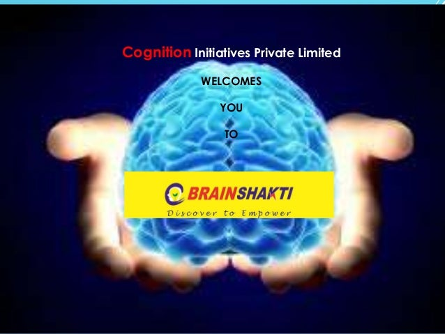 Cognition Initiatives Private Limited WELCOMES YOU TO