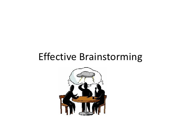 Effective Brainstorming<br />