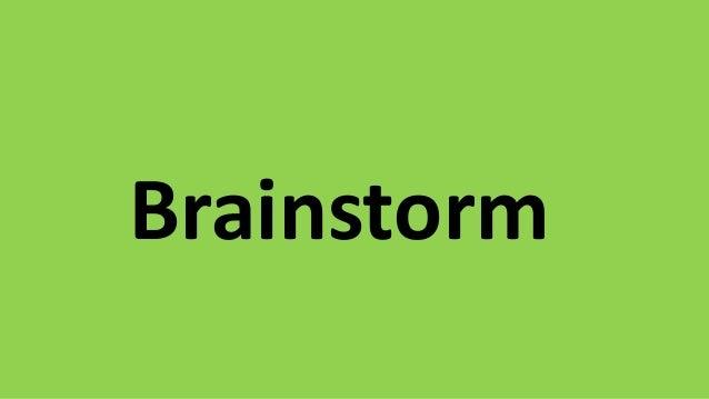 Brainstorm http://www.imagebase.net/Concept/imagebase4_38