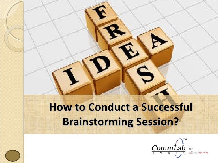 How to Conduct a Successful Brainstorming Session?