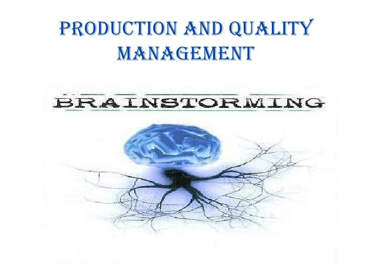 PRODUCTION AND QUALITY MANAGEMENT