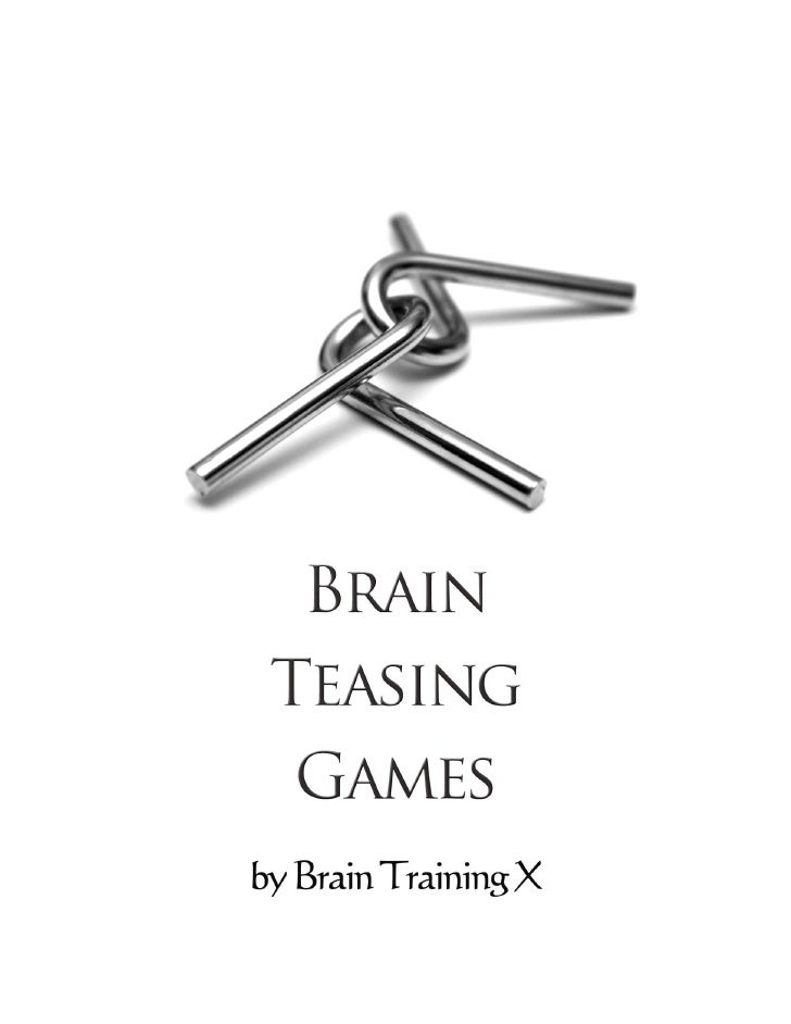In this eBook, you will be able to find some great free brain teasing games which you can play in your leisure. These game...