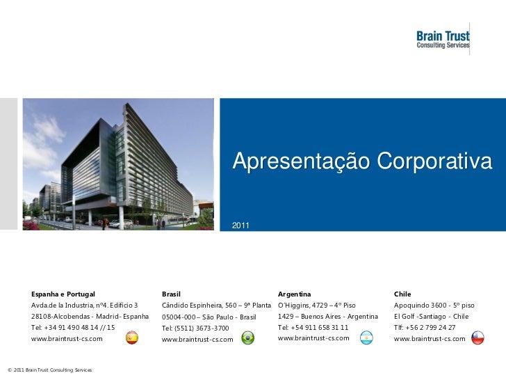 Apresentação Corporativa                                                                          2011          Espanha e ...