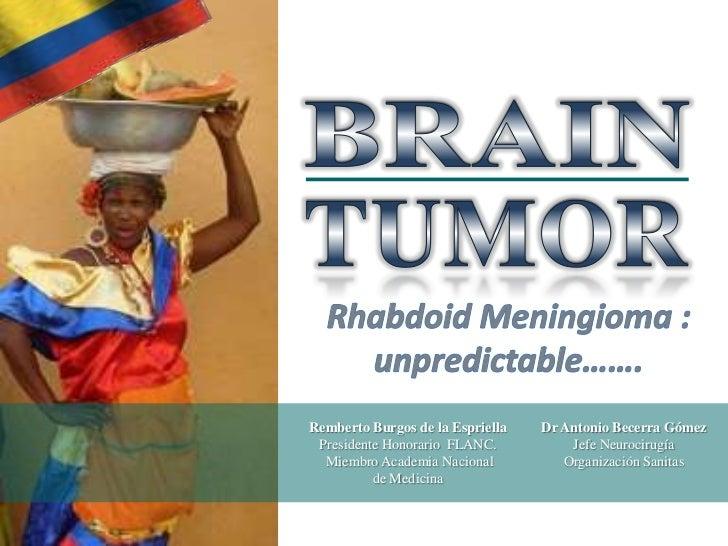 Remberto Burgos de la Espriella   Dr Antonio Becerra Gómez Presidente Honorario FLANC.          Jefe Neurocirugía  Miembro...