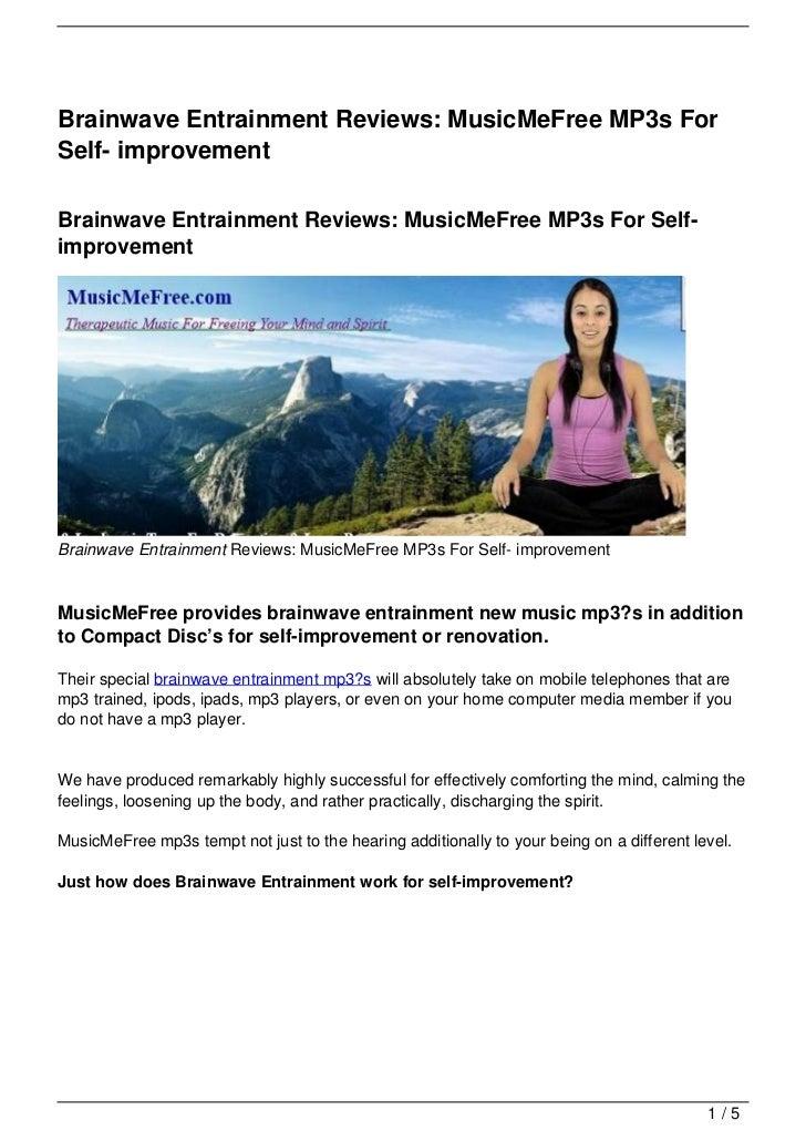 Brainwave Entrainment Reviews: MusicMeFree MP3s ForSelf- improvementBrainwave Entrainment Reviews: MusicMeFree MP3s For Se...