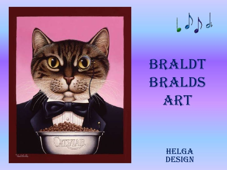 Braldt Bralds Art
