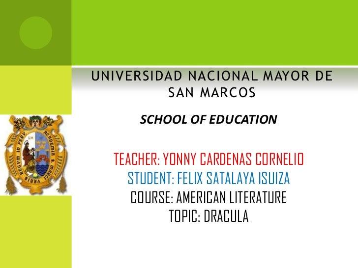 UNIVERSIDAD NACIONAL MAYOR DE         SAN MARCOS      SCHOOL OF EDUCATION  TEACHER: YONNY CARDENAS CORNELIO    STUDENT: FE...