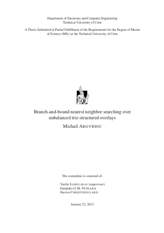 Department of Electronic and Computer Engineering                          Technical University of CreteA Thesis Submitted...