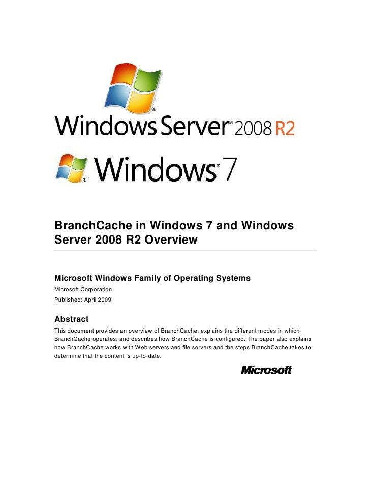BranchCache in Windows 7 and Windows Server 2008 R2 Overview   Microsoft Windows Family of Operating Systems Microsoft Cor...