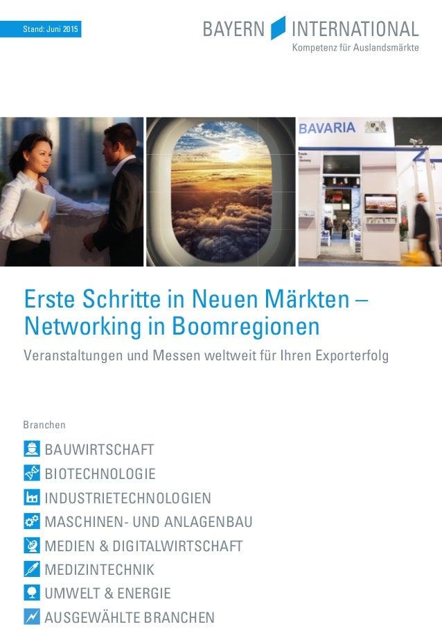 Branchen Erste Schritte in Neuen Märkten – Networking in Boomregionen Veranstaltungen und Messen weltweit für Ihren Export...