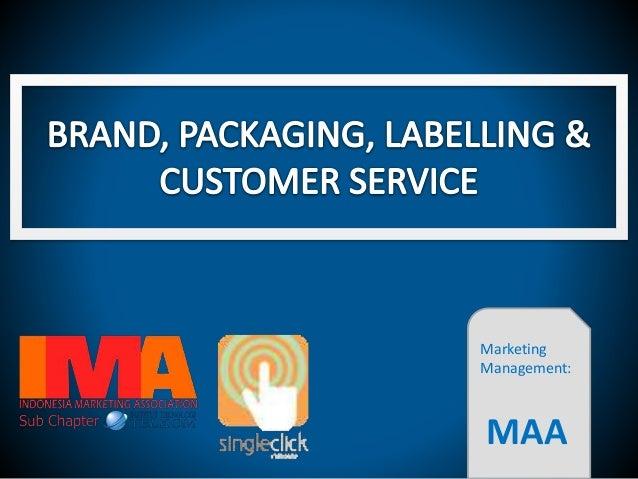 Marketing Management: MAA