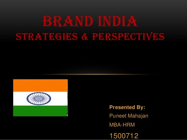 Brand India - Strategies & Perspectives