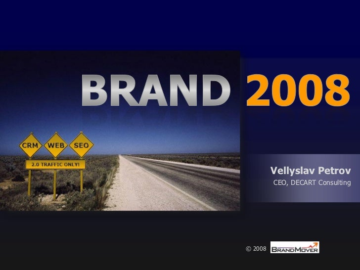 BRAND 2008: when CRM meets WEB 2.0 & SEO 2.0 (April 2008 edition)