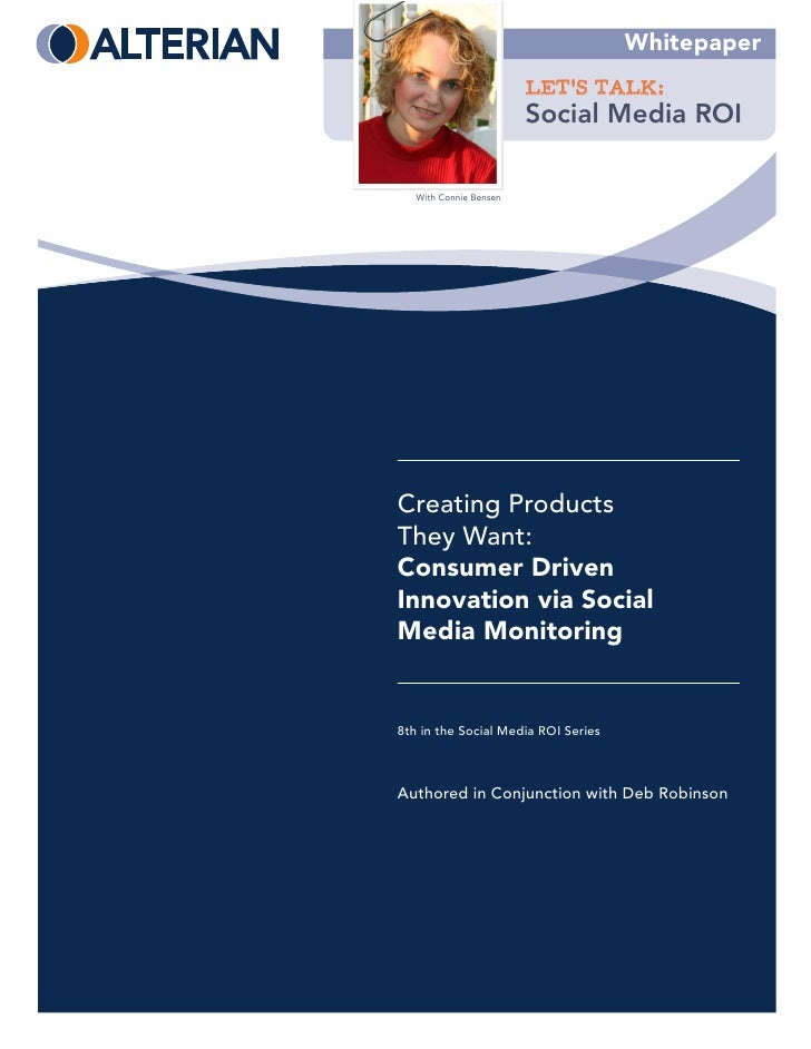 Whitepaper                         LET'S TALK:                         Social Media ROI     With Connie Bensen     First P...