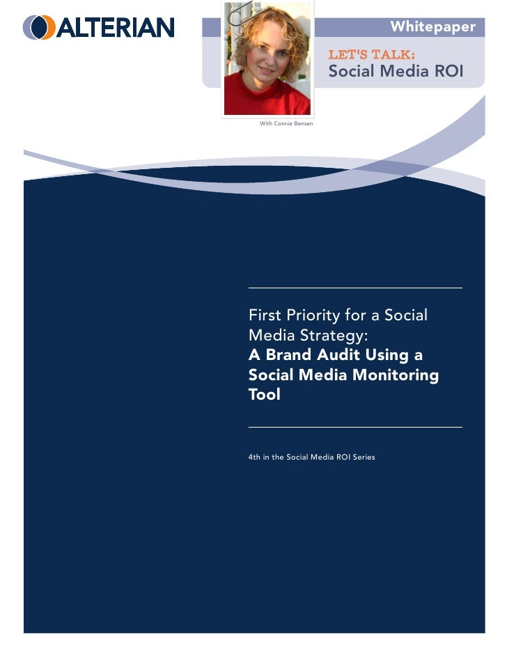 First Priority for a Social Media Strategy: A Brand Audit Using a Social Media Monitoring Tool