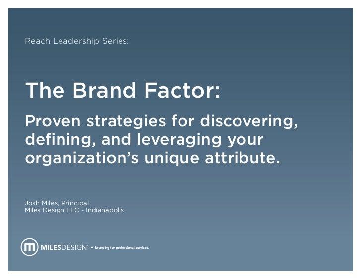 Brand Factor - Reach Leadership Series