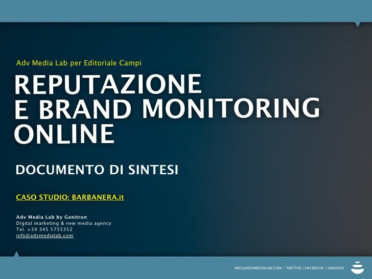 Adv Media Lab per Editoriale Campi   REPUTAZIONE E BRAND MONITORING ONLINE DOCUMENTO DI SINTESI CASO STUDIO: BARBANERA.it ...