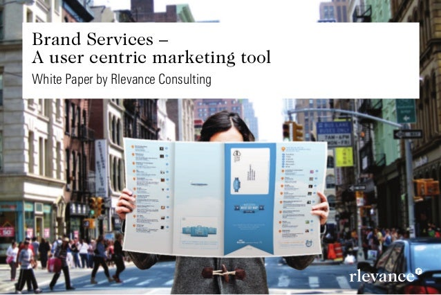 Brand Services –A user centric marketing tool
