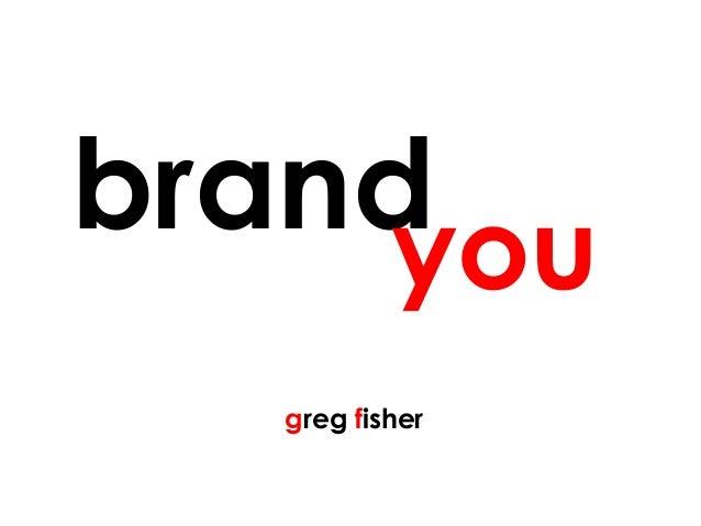 >>> brandyou greg fisher