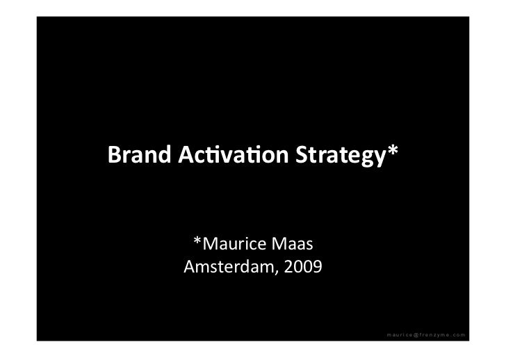 Brand Activation Strategy - BottomUp InsideOut