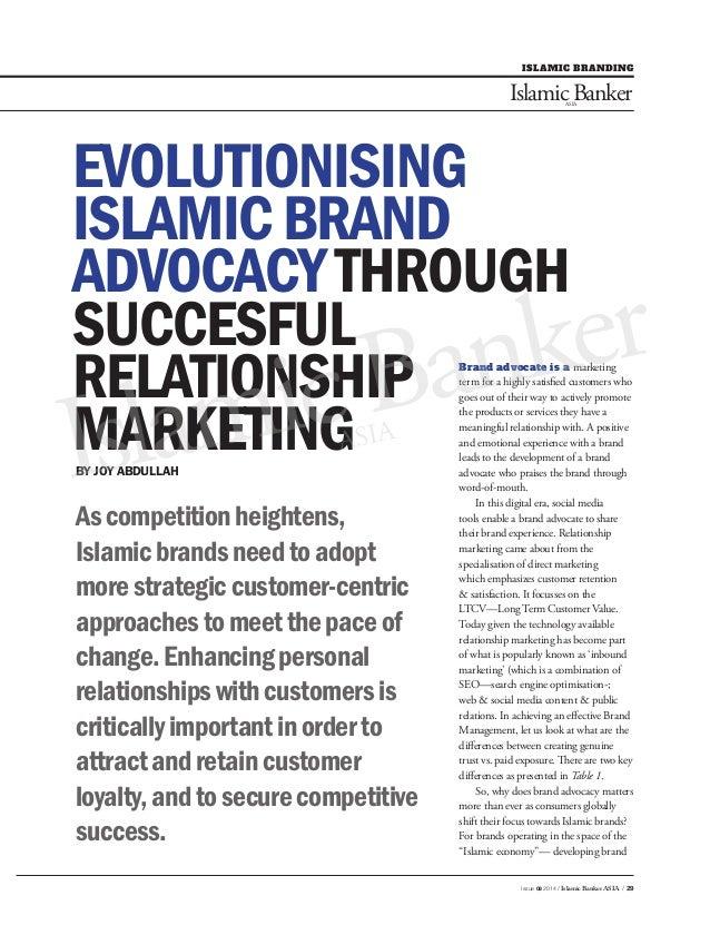 Evolutionising Islamic Brand Advocacy through successful Relationship Marketing   IBA Aug 2014