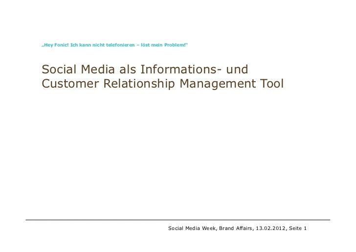 Social CRM / Case FONIC / smw 2012