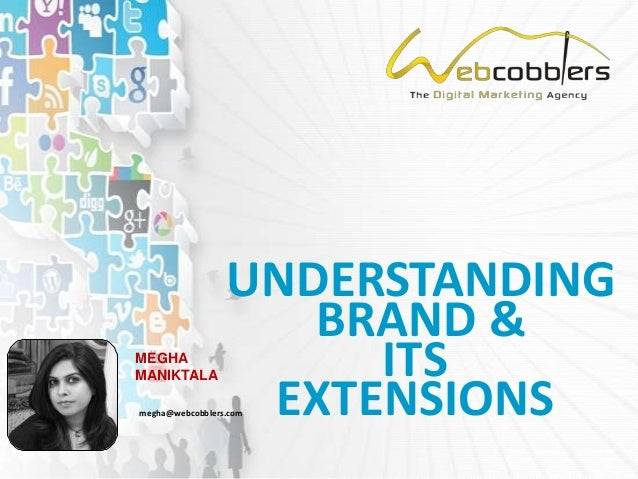 Understanding Brand and its extensions