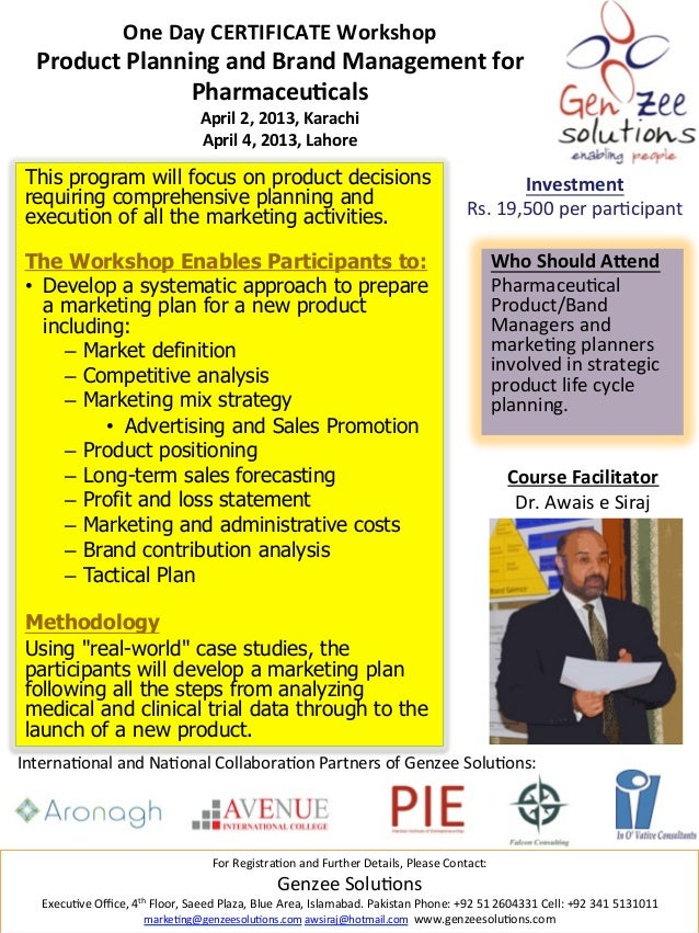 One Day CERTIFICATE Workshop     Product Planning and Brand Management for                     Pharm...