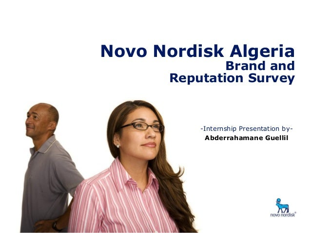 Brand & Reputation Survey- Algeria  Novo Nordisk Algeria Brand and Reputation Survey  -Internship Presentation byAbderraha...