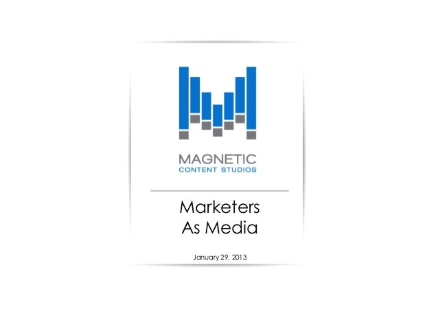 MarketersAs Media January 29, 2013