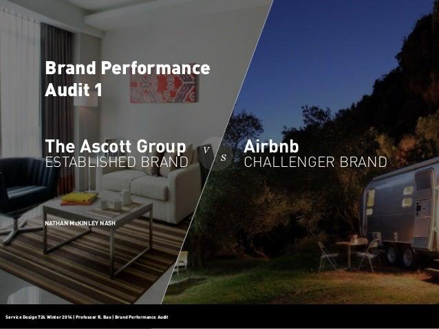 Service Design 724 Winter 2014   Professor R. Bau   Brand Performance AuditService Design 724 Winter 2014   Professor R. B...