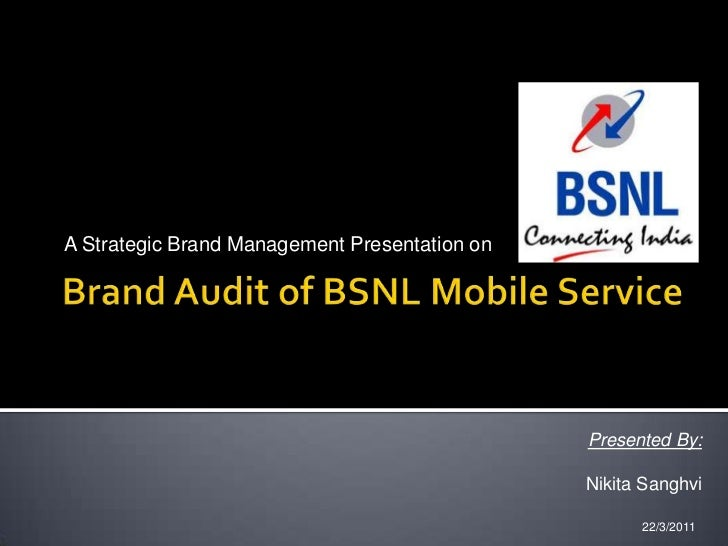 Brand audit of BSNL mobile service